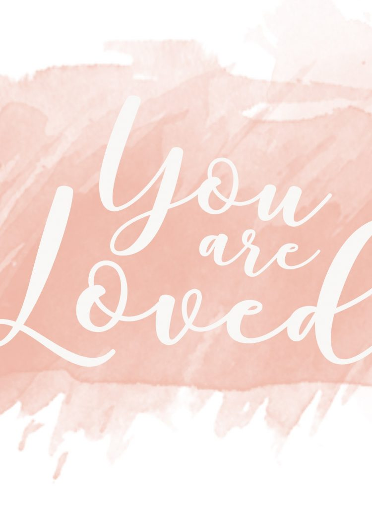 You Are Loved: Inspirational Wallpaper Download