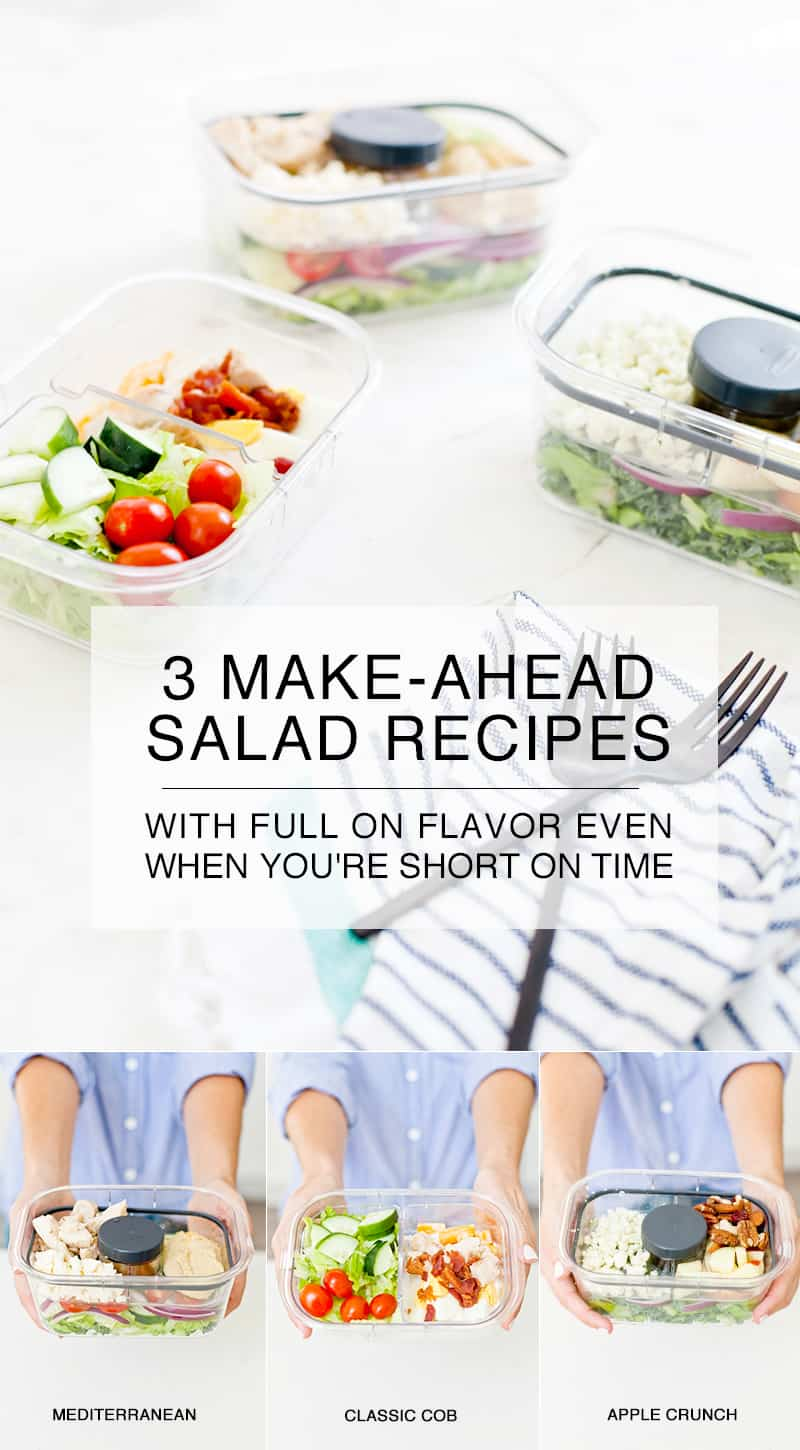 3 Make Ahead Salad Recipes With Full on Flavor For When You're Short on Time