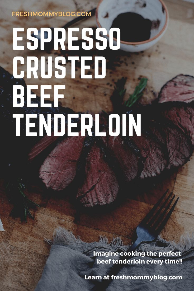 Espresso Crusted Chateaubriand Recipe from top Florida lifestyle blogger Tabitha Blue of Fresh Mommy Blog. How to get deliciously tender steak every time and the best coffee steak rub. | Best Beef Tenderloin by popular Florida lifestyle blog, Fresh Mommy Blog: Pinterest image of the best Espresso Crusted Chateaubriand beef tenderloin.