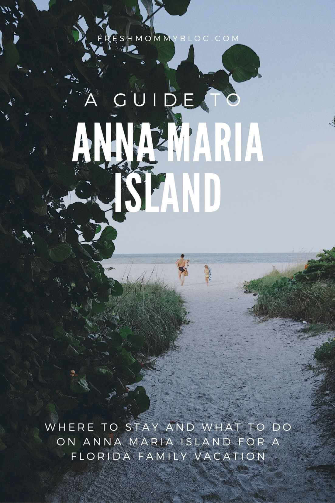 Florida Vacations Worth Staying for: Anna Maria Island Staycation. Where to stay and what to do on Anna Maria Island, Florida for a Florida family vacation by travel and lifestyle blogger Tabitha Blue of Fresh Mommy Blog.