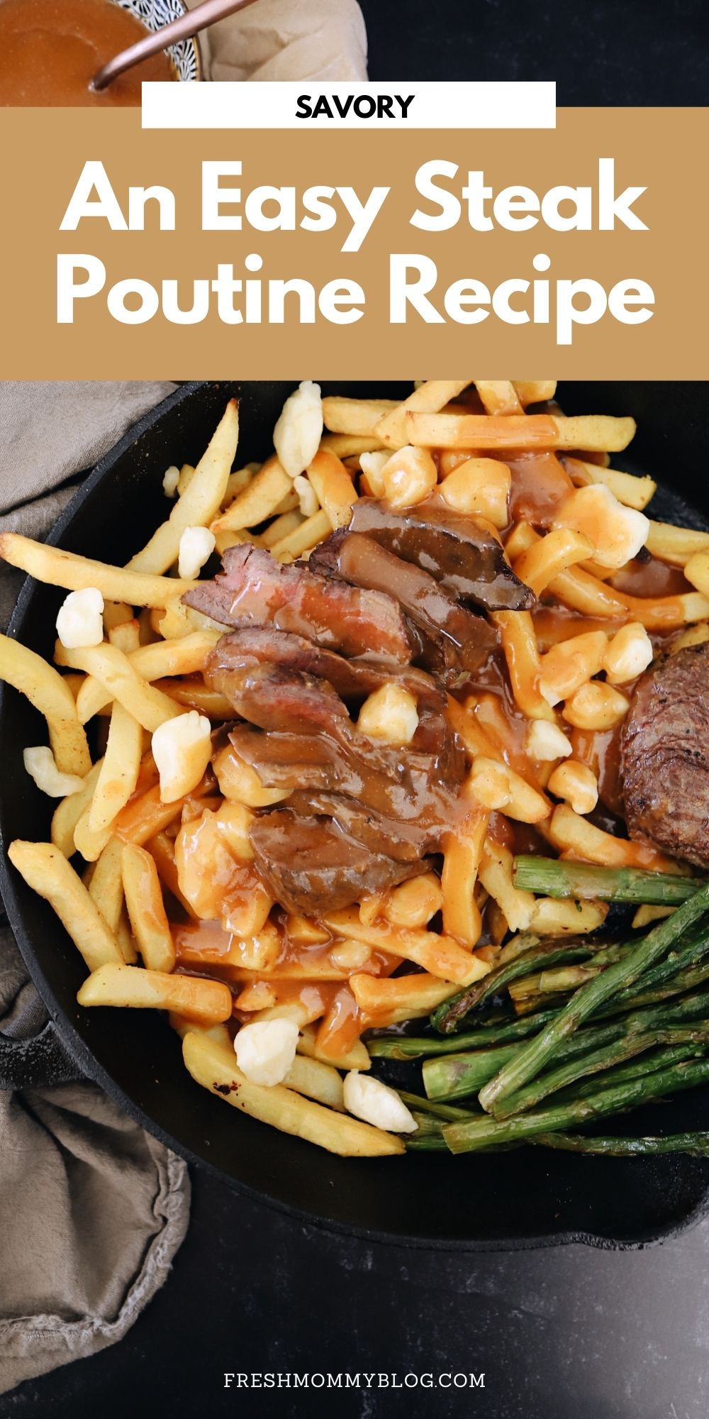 An Easy Steak Poutine Recipe with Fries and Gravy  Poutine Recipe by popular Florida lifestyle blog, Fresh Mommy Blog: Pinterest image of poutine.