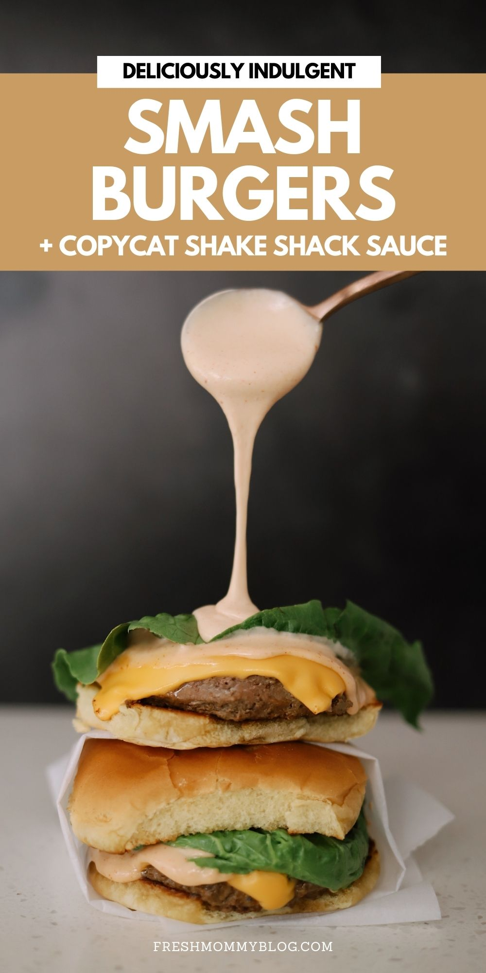 Homemade Smash Burgers With Copycat Shake Shack Sauce recipe featured by top Florida lifestyle blogger, Tabitha Blue of Fresh Mommy Blog