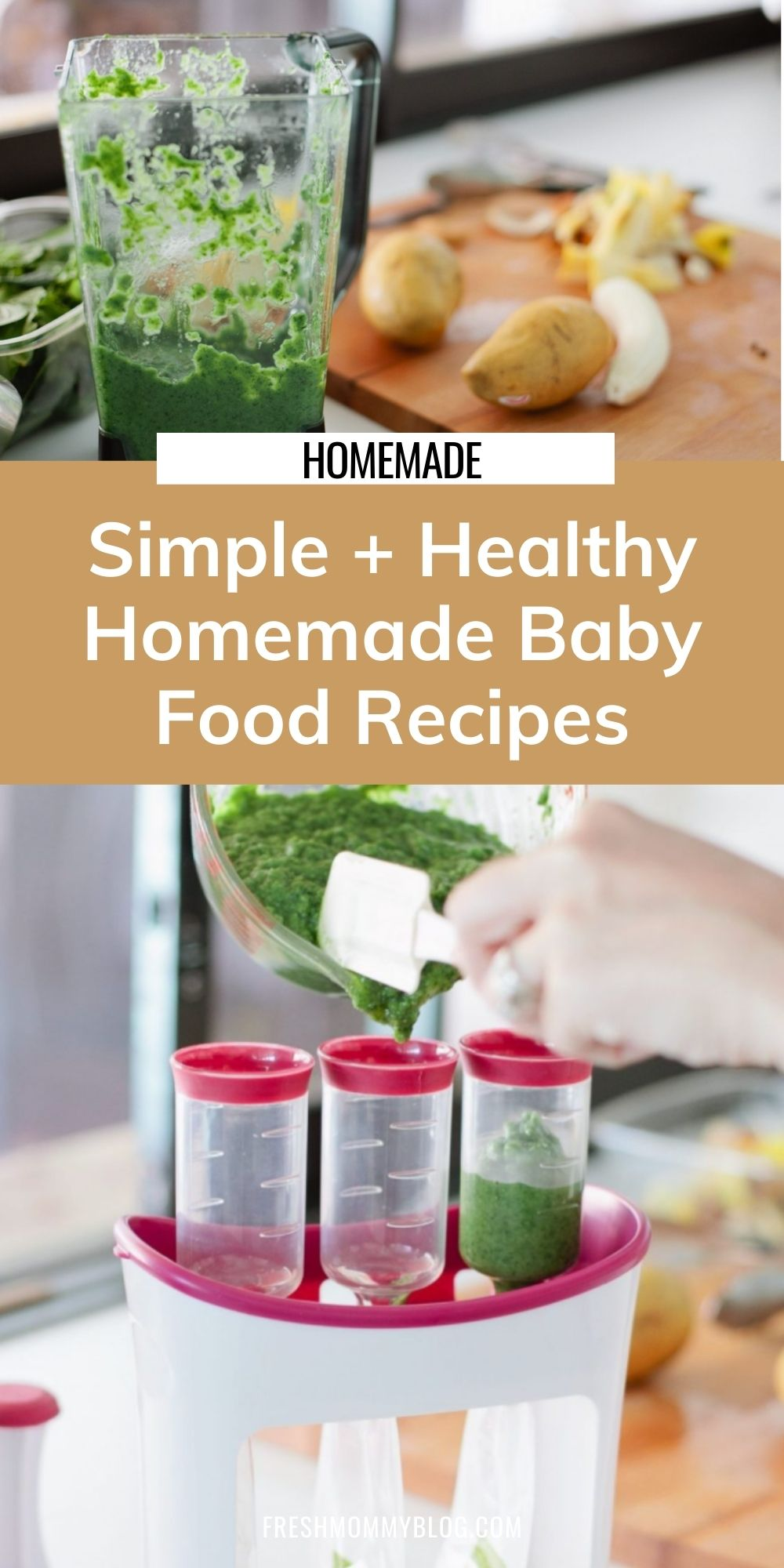 Easy and Simple Homemade Baby Food recipes and tips for making healthy homemade baby food right in your kitchen by popular Florida mom blogger Tabitha Blue of Fresh Mommy Blog.