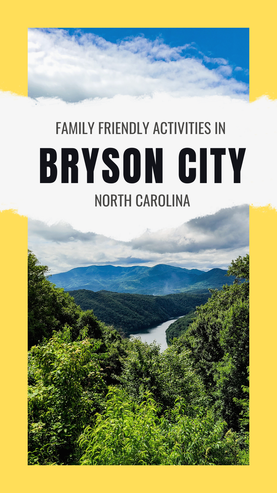 Things to do in Bryson City NC by popular Florida travel blog, Fresh Mommy Blog: Pinterest image of family friendly activities to do in Bryson City NC.